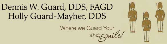 Dr. Dennis Guard and Dr. Holly Guard-Mayher, DDS